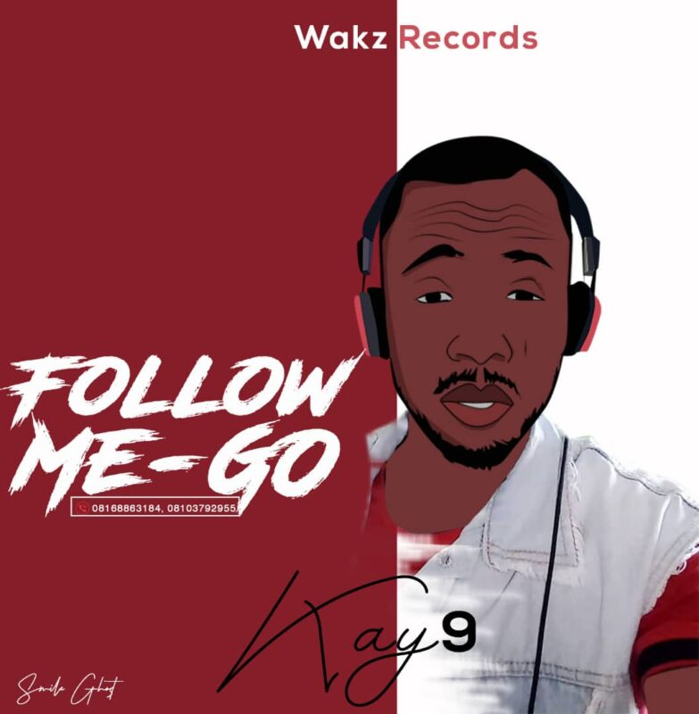 [MP3] Kay9 – Follow me go