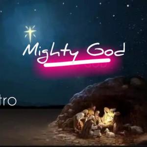 [MP3] Xtro NG – Mighty God