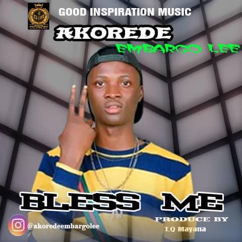 [MP3] Akorede – Bless me