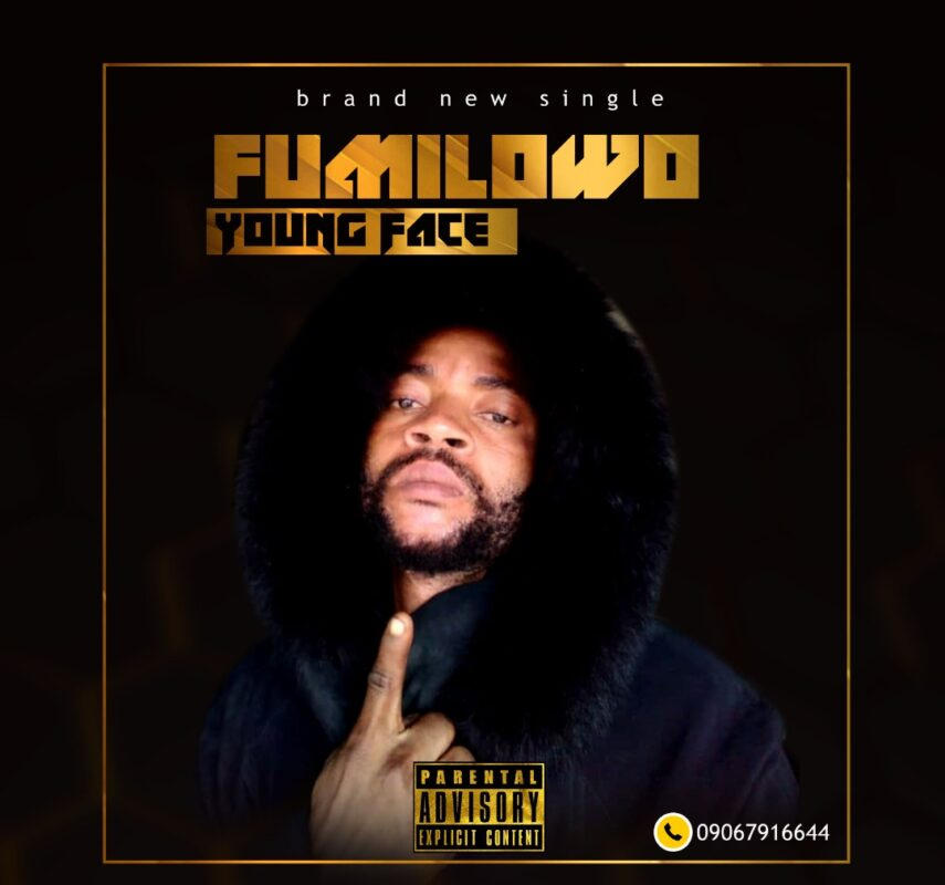 [Mp3] Young face – Fumilowo